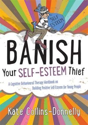 Banish Your Self-Esteem Thief