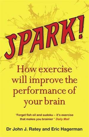 Spark de Dr John J. Ratey