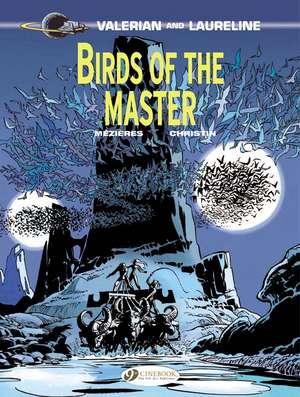 Valerian Vol.5: Birds Of The Master de Pierre Christin