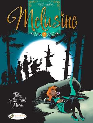 Melusine Vol.5: Tales Of The Full Moon