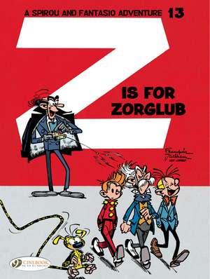 Spirou & Fantasio Vol. 13: Z Is For Zorglub