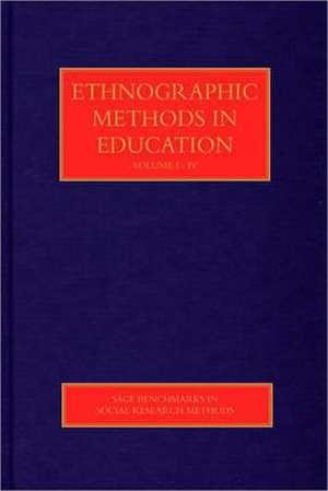 Ethnographic Methods in Education de Sara Delamont