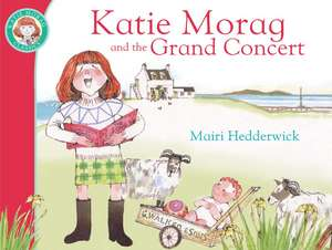 Katie Morag and the Grand Concert imagine
