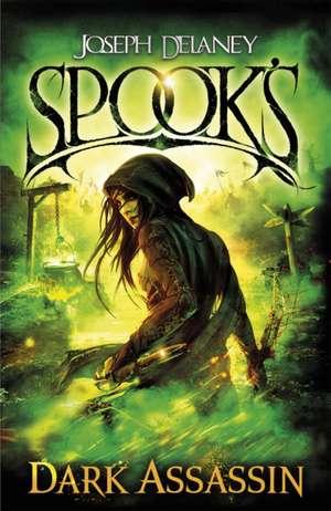 Spook's 03: Dark Assassin
