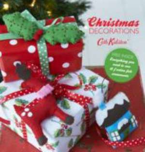 Make Your Own Christmas Decorations de Cath Kidston