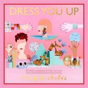 Dress You Up de Rosy Nicholas