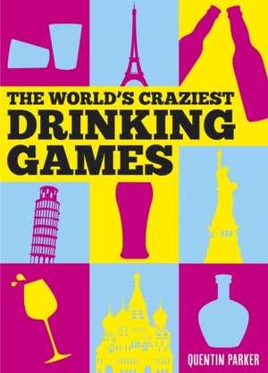The World's Craziest Drinking Games imagine