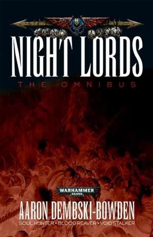 Night Lords de Aaron Dembski-Bowden