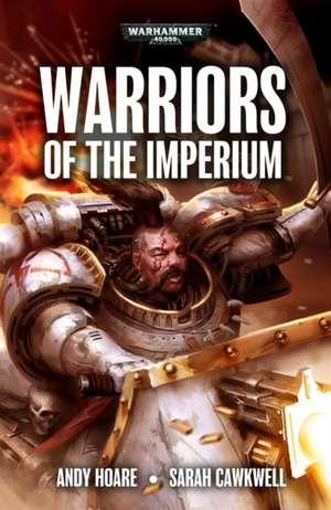 Warriors of the Imperium de Andy Hoare