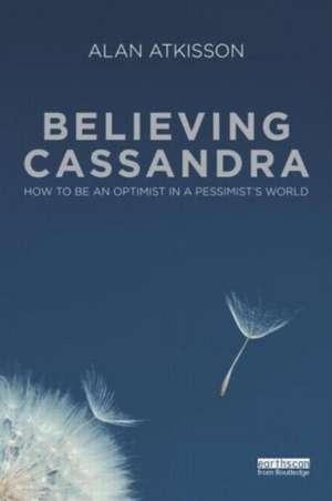 Believing Cassandra imagine