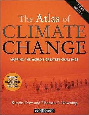 The Atlas of Climate Change de Professor Kirstin Dow
