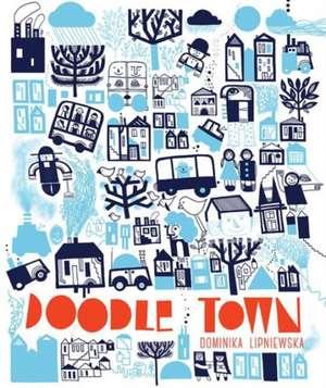 Doodle Town de Dominika Lipniewska