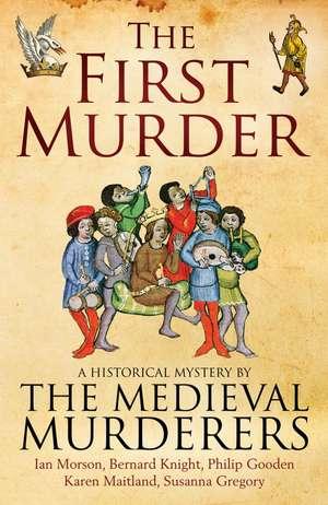The First Murder de The Medieval Murderers