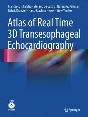 Atlas of Real Time 3D Transesophageal Echocardiography de Francesco F. Faletra