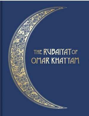 The Rubáiyát of Omar Khayyám: Illustrated Collector's Edition de Edward Fitzgerald