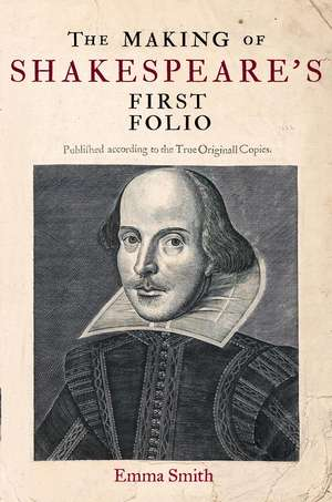 The Making of Shakespeare's First Folio imagine