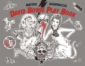 David Bowie Play Book de Matteo Guarnaccia