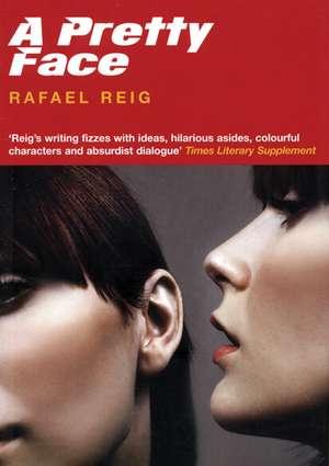 A Pretty Face de Rafael Reig