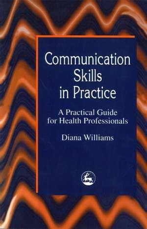 Communication Skills in Practice imagine