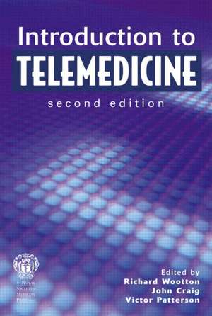 Introduction to Telemedicine, second edition