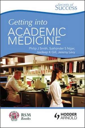 Getting Into Academic Medicine