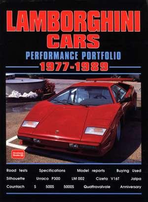 Lamborghini Cars 1977-1989 Performance Portfolio:  A Brooklands Portfolio de R.M. Clarke