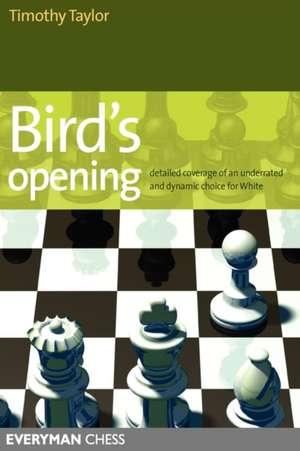 Bird's Opening de Timothy Taylor
