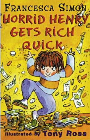 Get Rich Quick de Francesca Simon