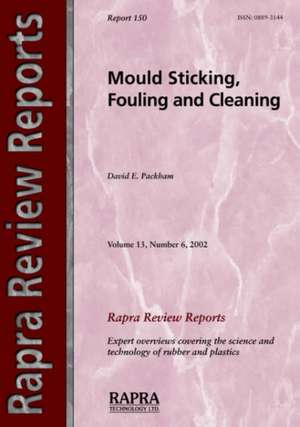 Mould Sticking, Fouling and Cleaning de D. Packham
