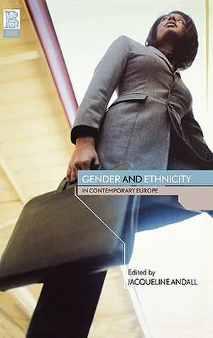 Gender and Ethnicity in Contemporary Europe de Jacqueline Andall