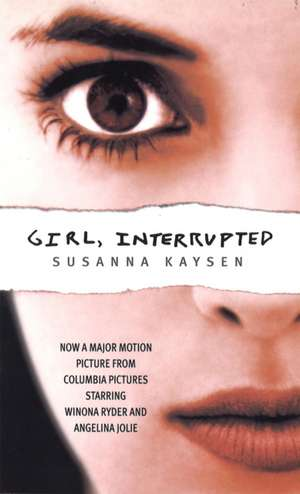 Girl, Interrupted de Susanna Kaysen
