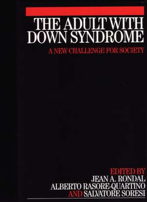 The Adult with Down Syndrome de Jean Rondall