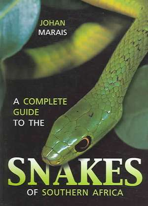 A Complete Guide to the Snakes of Southern Africa imagine