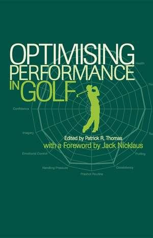 Optimising Performance in Golf de Patrick Thomas