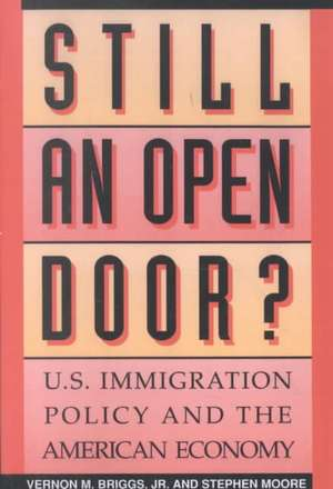 Still an Open Door? de Vernon M.Jr. Briggs