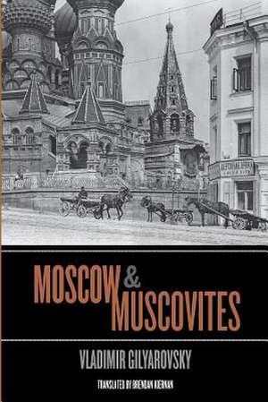 Moscow and Muscovites de Vladimir Gilyarovsky