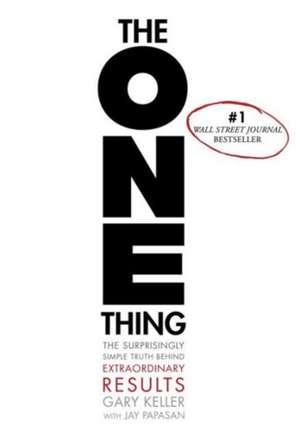The One Thing de Gary Keller