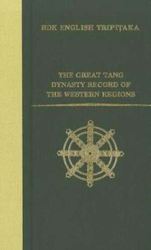 The Great Tang Dynasty Record of the Western Regions de  Hsuan-Tsang