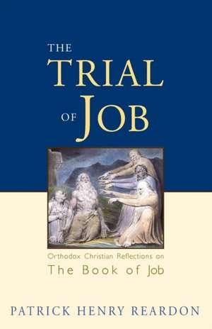 Trial of Job de Patrick Henry Reardon
