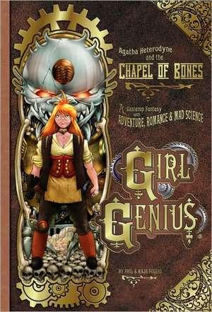 Girl Genius Volume 8: Agatha Heterodyne and the Chapel of Bones