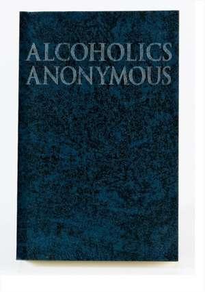 Alcoholics Anonymous Big Book Trade Edition de Anonymous