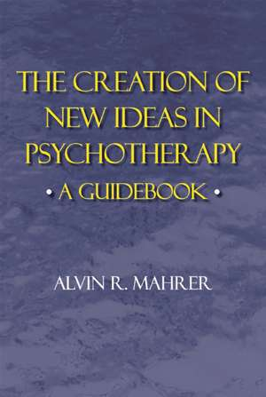 Creation of New Ideas in Psychotherapy
