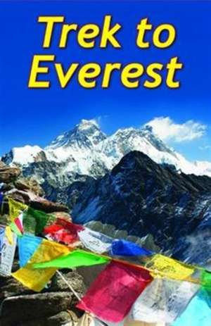 Trek To Everest de Max Landsberg
