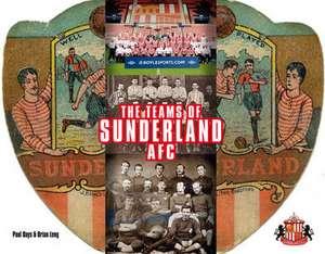 The Teams Of Sunderland Afc de Paul Days