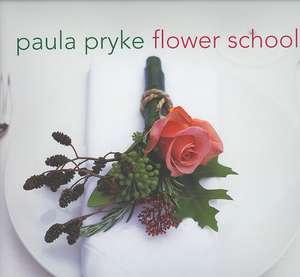 Flower School de Paula Pryke