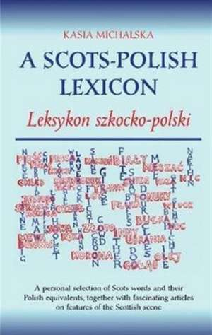 A Scots-Polish Lexicon de Kasia Michalska