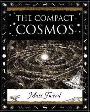 The Compact Cosmos de Matt Tweed