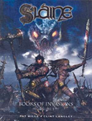 Slaine - The Books of Invasions de Pat Mills