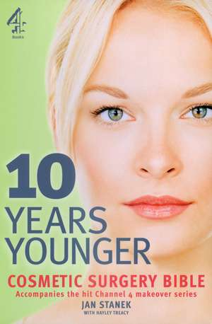 10 Years Younger Cosmetic Surgery Bible