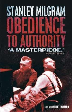 Obedience to Authority de Stanley Milgram